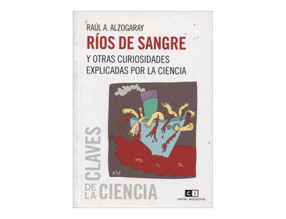 rios-de-sangre-y-otras-curiosidades-explicadas-por-la-ciencia-2-9789876142007