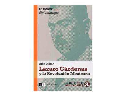 lazaro-cardenas-y-la-revolucion-mexicana-2-9789876142090