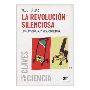 la-revolucion-silenciosa-biotecnologia-y-vida-cotidiana-2-9789876142281