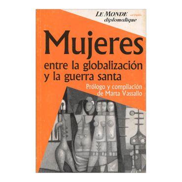 mujeres-entre-la-globalizacion-y-la-guerra-santa-2-9789879873175