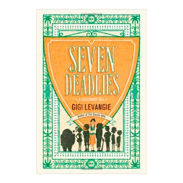 seven-deadlies-a-cautionary-tale--2--9780399166730