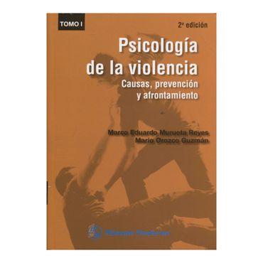 psicologia-de-la-violencia-causas-prevencion-y-afrontamiento-tomo-i-1-9786074484427