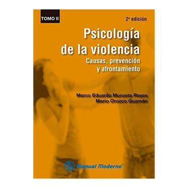 psicologia-de-la-violencia-causas-prevencion-y-afrontamiento-tomo-ii-1-9786074484434