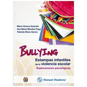 bullying-estampas-infantiles-de-la-violencia-escolar-1-9786074484823