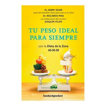 tu-peso-ideal-para-siempre-con-la-dieta-de-la-zona-40-30-30-2-9788416622009