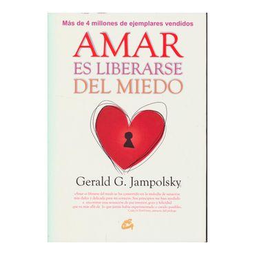 amar-es-liberarse-del-miedo-1-9788484456124