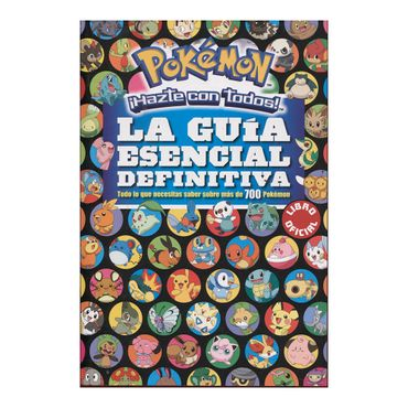 pokemon-hazte-con-todos-la-guia-esencial-definitiva-2-9789585964488