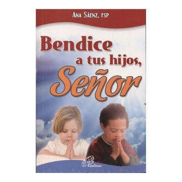 bendice-a-tus-hijos-senor--2--9789586697804
