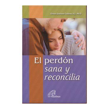 el-perdon-sana-y-reconcilia--2--9789586699303