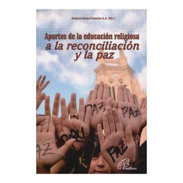 aportes-de-la-educacion-religiosa-a-la-reconciliacion-y-la-paz--2--9789586699310