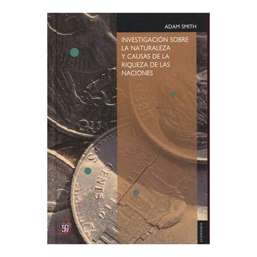 investigacion-sobre-la-naturaleza-y-causas-de-la-riqueza-de-las-naciones-2-9789681602109