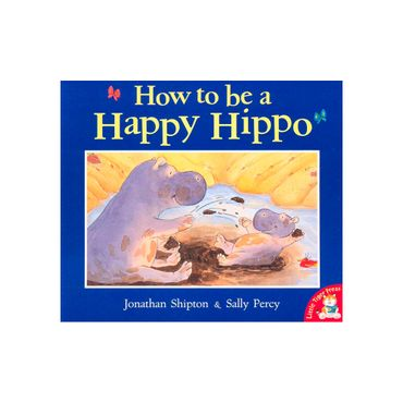 how-to-be-a-happy-hippo-2-9781848958456