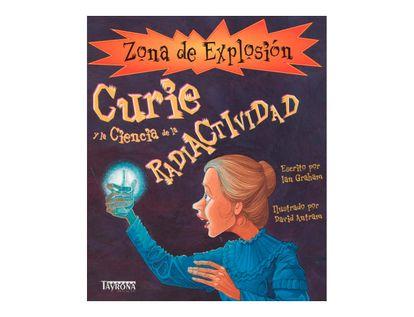 zona-de-explosion-curie-y-la-ciencia-de-la-radiactividad-1-9788484183105