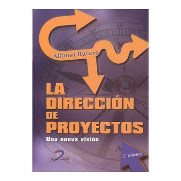 la-direccion-de-proyectos-una-nueva-vision-1-9788499693866