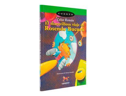 el-maravilloso-viaje-de-rosendo-bucuru-1-9789583003431