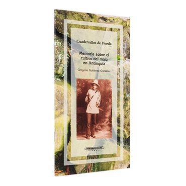 memoria-sobre-el-cultivo-del-maiz-en-antioquia-1-9789583003882