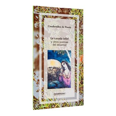 la-casada-infiel-y-otros-poemas-del-desamor-1-9789583003929