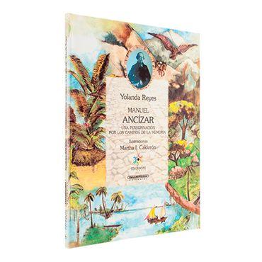 manuel-ancizar-una-peregrinacion-por-los-caminos-de-la-memoria-1-9789583005152