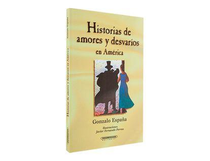 historias-de-amores-y-desvarios-en-america-1-9789583005695