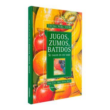 jugos-zumos-y-batidos-su-salud-en-un-vaso-1-9789583007118