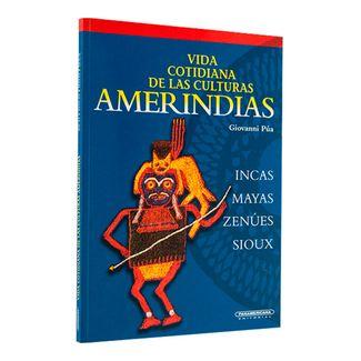 vida-cotidiana-de-las-culturas-amerindias-incas-mayas-zenues-sioux-1-9789583007279