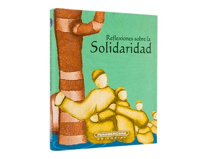 reflexiones-sobre-la-solidaridad-1-9789583010385