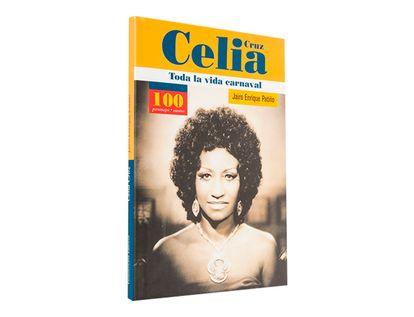 celia-cruz-toda-la-vida-carnaval-1-9789583013102