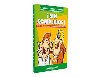 sin-complejos-claves-para-identificar-y-eliminar-nuestros-complejos-1-9789583015076