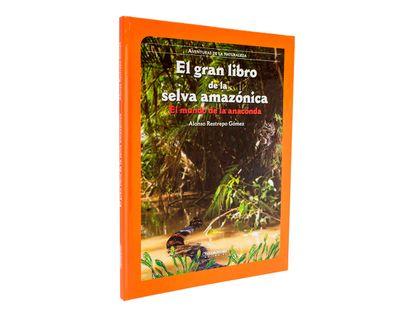 el-gran-libro-de-la-selva-amazonica-el-mundo-de-la-anaconda-1-9789583039560