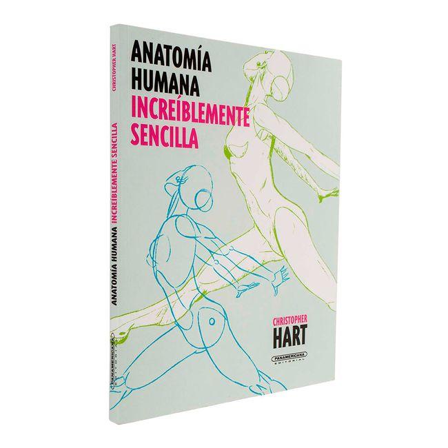 Anatomía humana increíblemente sencilla - Panamericana