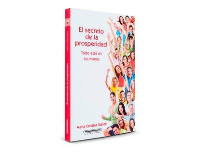 el-secreto-de-la-prosperidad-todo-esta-en-tus-manos-1-9789583042560