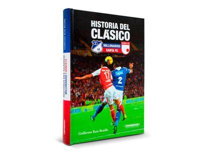 historia-del-clasico-millonarios-santa-fe-1-9789583043529