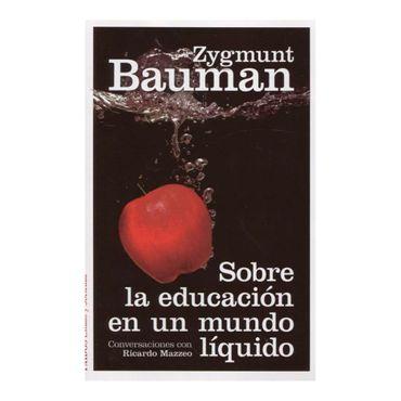 sobre-la-educacion-en-un-mundo-liquido--2--9789584243225