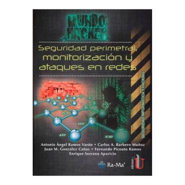 seguridad-perimetral-monitorizacion-y-ataques-en-redes--2--9789587623802