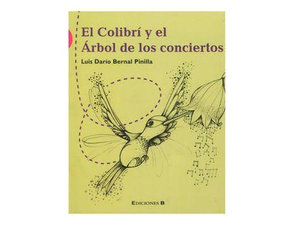 el-colibri-y-el-arbol-de-los-conciertos-1-9789588294711