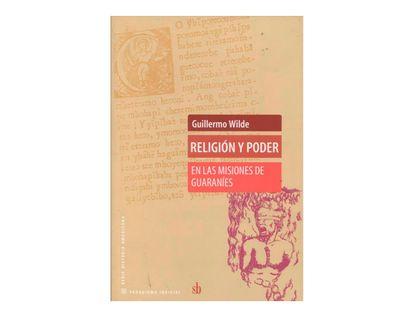 religion-y-poder-en-las-misiones-de-guaranies-2-9789871256631