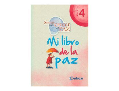 sentir-para-crecer-en-paz-4-mi-libro-de-la-paz-2-9789580516620