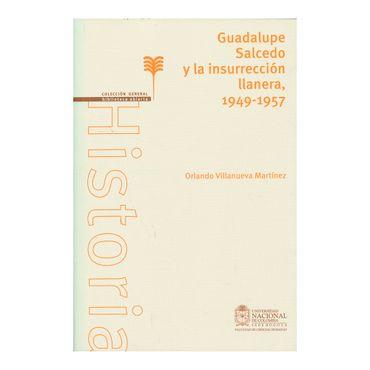 guadalupe-salcedo-y-la-insurreccion-llanera-1949-1957-7-502164