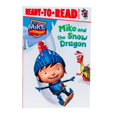 mike-and-the-snow-dragon-ready-to-read-level-one-1-9781481419086