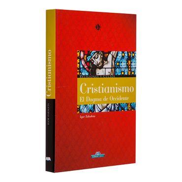 cristianismo-el-dogma-de-occidente-2-9788497646215