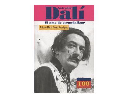 salvador-dali-el-arte-de-escandalizar--1--9789583014338