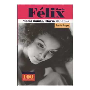 maria-felix-maria-bonita-maria-del-alma--1--9789583015298