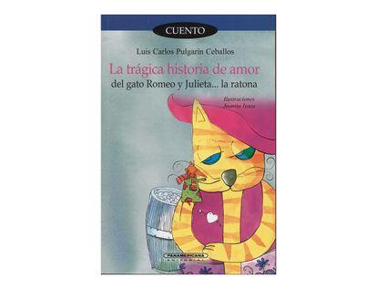 la-tragica-historia-de-amor-del-gato-romeo-y-julieta-la-ratona--1--9789583016387