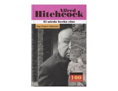 alfred-hitchcock-el-miedo-hecho-cine--1--9789583016776