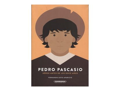 pedro-pascasio-martinez-rojas-heroe-antes-de-los-doce-anos--1--9789583016837