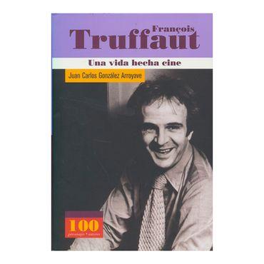 francois-truffaut-una-vida-hecha-cine--1--9789583016868