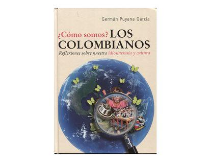 como-somos-los-colombianos-reflexiones-sobre-nuestra-idiosincrasia-y-cultura--1--9789583017032