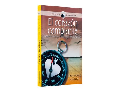 el-corazon-cambiante-pequeno-manual-de-supervivencia-afectiva--1--9789583019159
