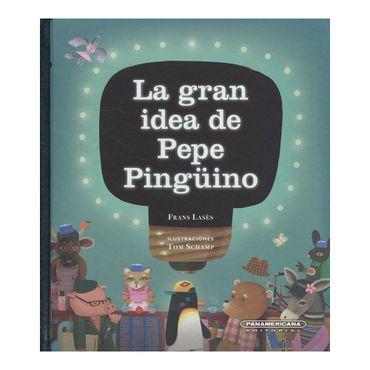 la-gran-idea-de-pepe-pinguino-1-9789583044779