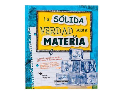 la-solida-verdad-sobre-la-materia--1--9789583044861